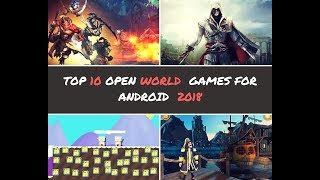 TOP 10 OPEN WORLD GAMES FOR ANDROID 2018