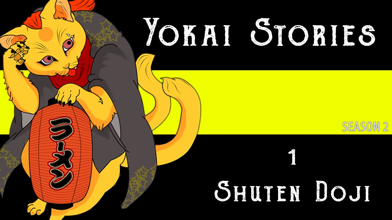 YOKAI STORIES: Shuten Doji