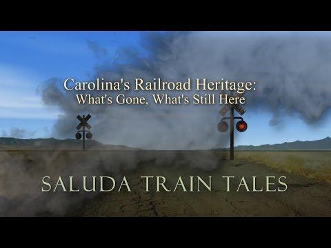 Train Tales: Carolina's Railroad Heritage