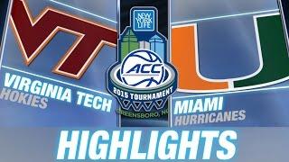 Virginia Tech vs Miami | 2015 ACC Men's Tournament Highlights