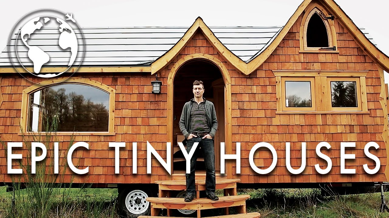 The most epic tiny houses youtube for Epic house designs