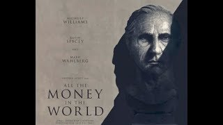 ALL THE MONEY IN THE WORLD - BIL Trailer