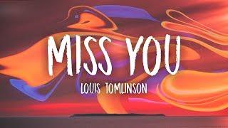 Louis Tomlinson Miss You