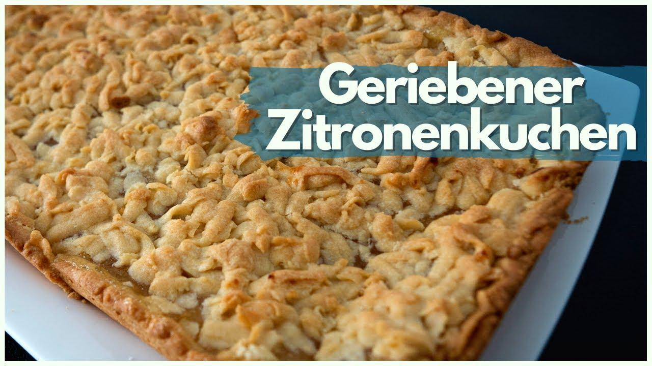Geriebener Zitronenkuchen - Nach Rezept von Olga