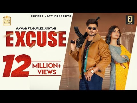 Download Excuse (Official Video) | Nawab | Gurlez Akhtar | Divya Agarwal | Latest Punjabi Songs 2021