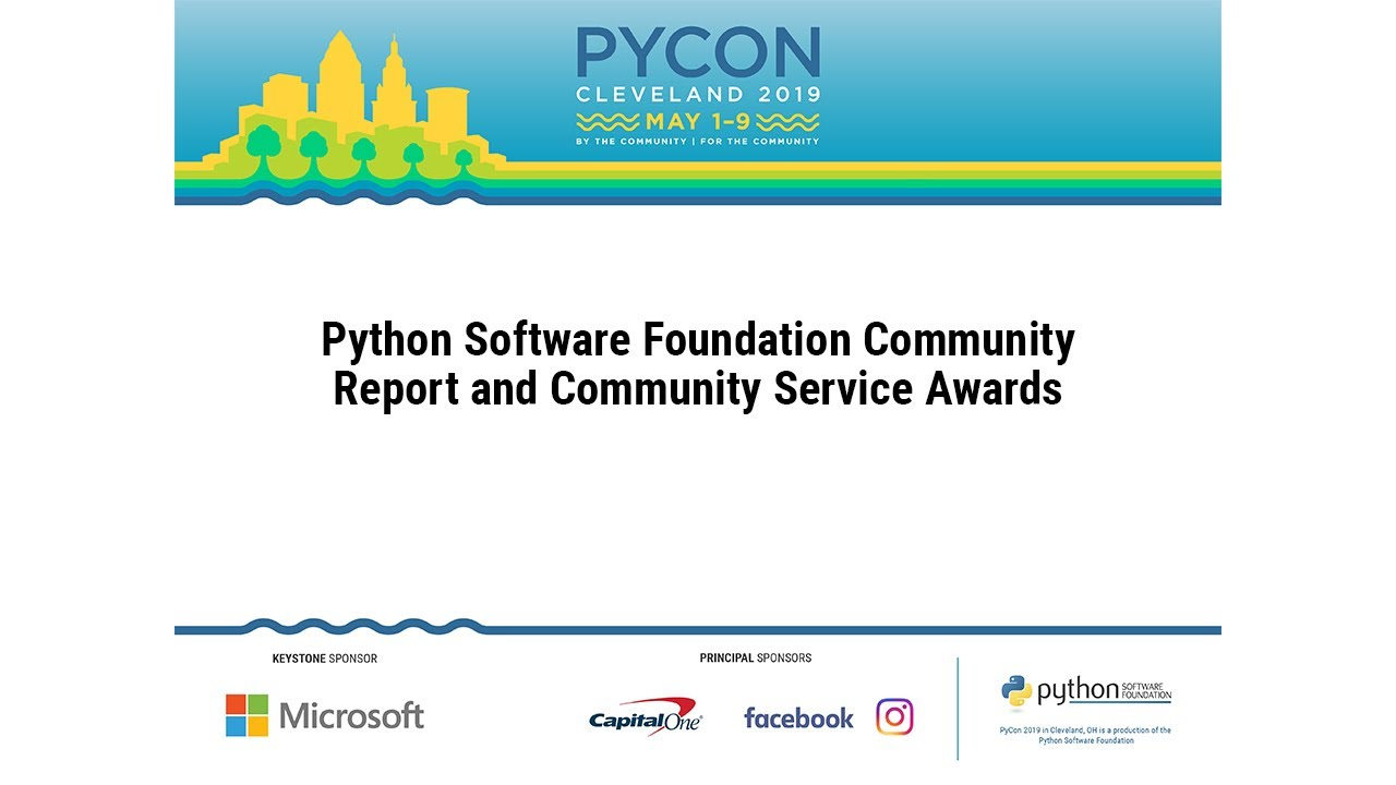 Image from Python Software Foundation Community Report and Community Service Awards - PyCon 2019