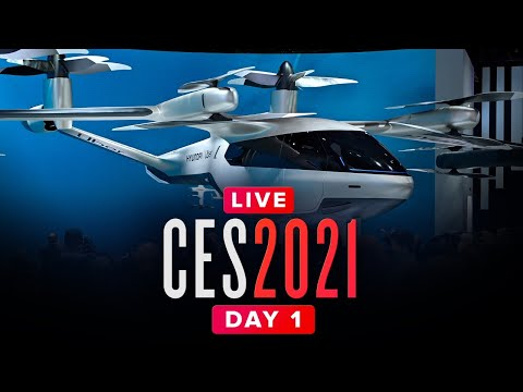 CES 2021 Livestream: Opening Day - First looks and demos!