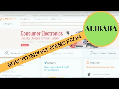 How to import items from Alibaba to sell on Ebay & Amazon