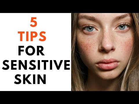 SKIN CARE- For Sensitive Skin