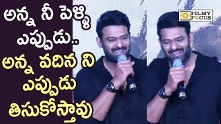 Media Making Fun with Prabhas about Marriage @Saaho Press Meet || Anushka