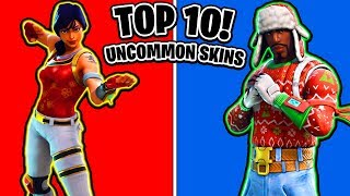 TOP 10 Uncommon Fortnite Skins! (Fortnite Uncommon Skins Ranked!)