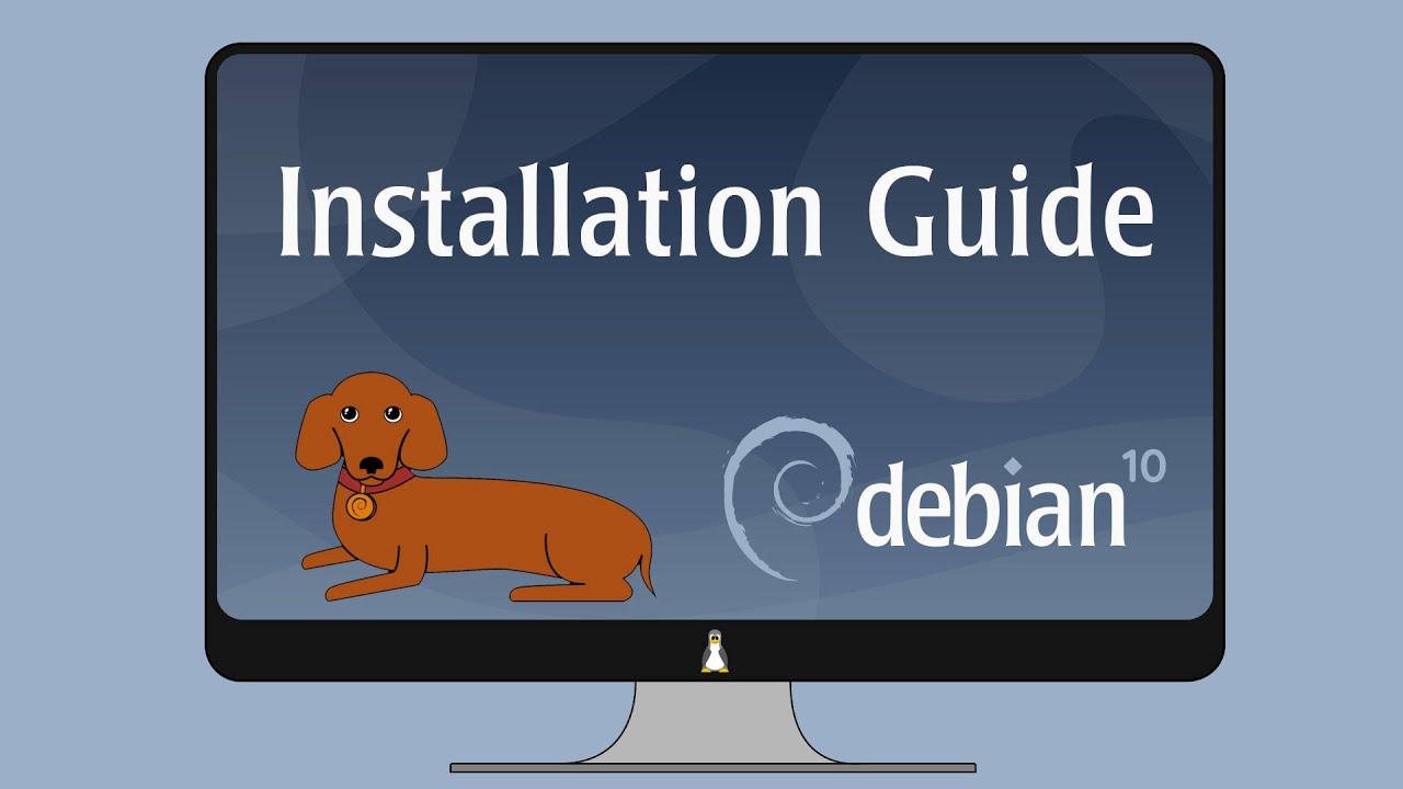 Debian 10 Installation Guide