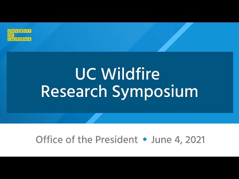 UC Wildfire Symposium