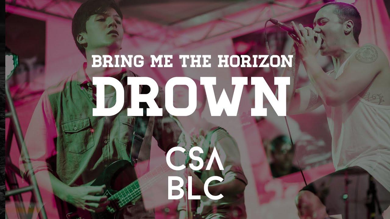 Drown bring me the horizon cover casablanca youtube