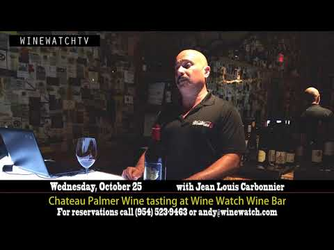 Chateau Palmer Wine tasting at Wine Watch Wine Bar with Special Guest Jean Louis Carbonnier - click image for video