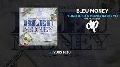 Yung Bleu & Moneybagg Yo - Bleu Money (FULL MIXTAPE)