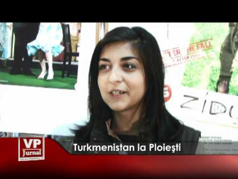 Turkmenistan la Ploiesti