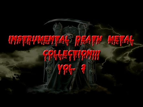 Instrumental Death Metal Collection - Vol. 3