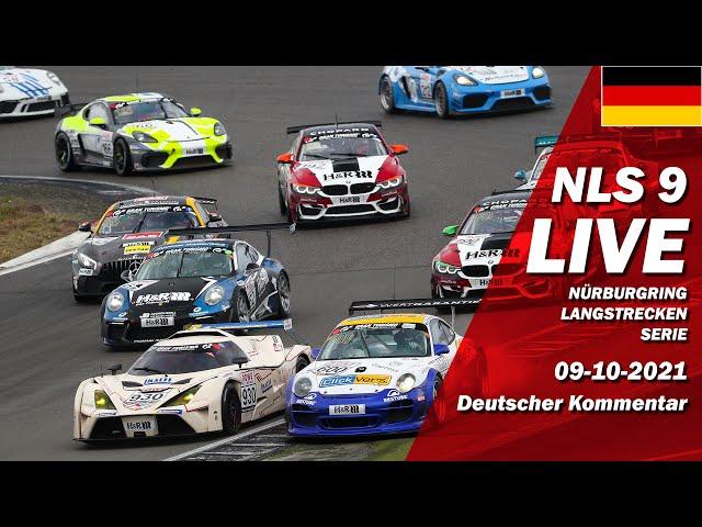 LIVE: Nürburgring NLS 9 RENNEN - SAISONFINALE | 🇩🇪  DMV Münsterlandpokal - Langstrecken Serie 2021