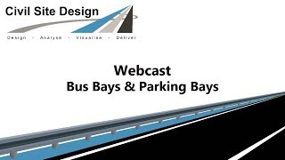 Civil Site Design - Webcast - Bus Bays and Parking Bays