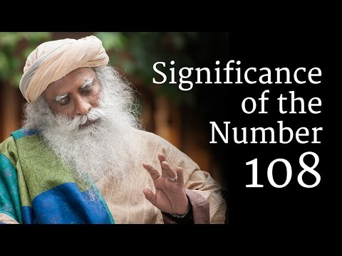 Significance of the Number 108 | Sadhguru