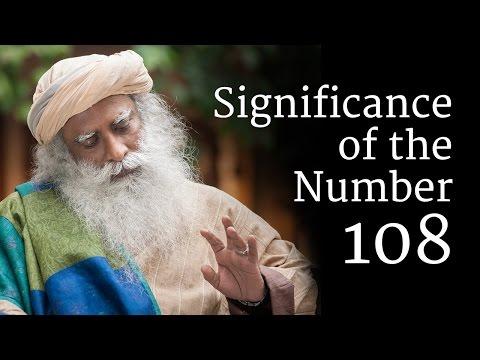 Significance of the Number 108   Sadhguru
