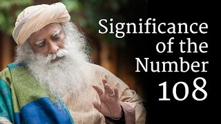 Significance Of The Number 108 Sadhguru