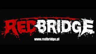 Red Bridge - Co znaczy jedna chwila