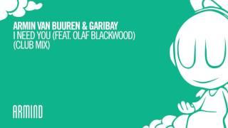 ARMIN VAN BUUREN & GARIBAY I NEED YOU (FEAT. OLAF BLACKWOOD) (CLUB MIX)