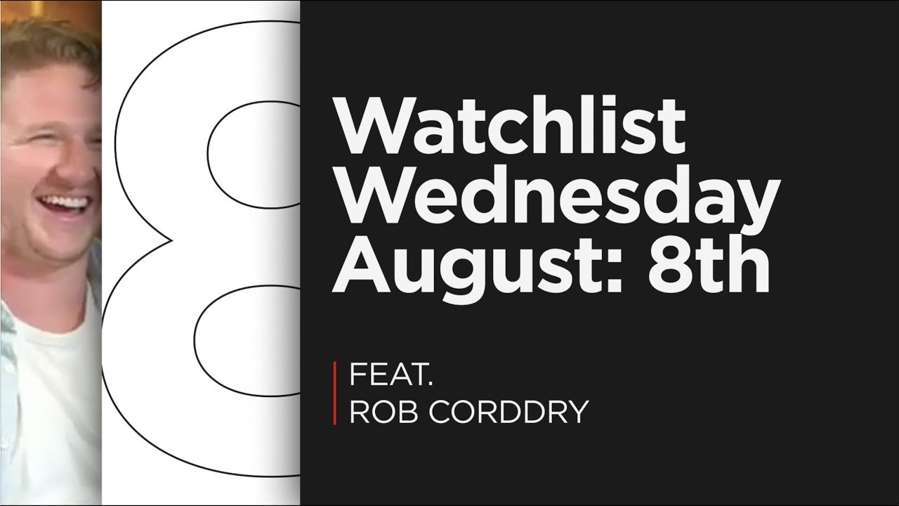 The Best TV Theme Song of All Time (Feat. Rob Corddry) — KFC Radio Watchlist August 8th