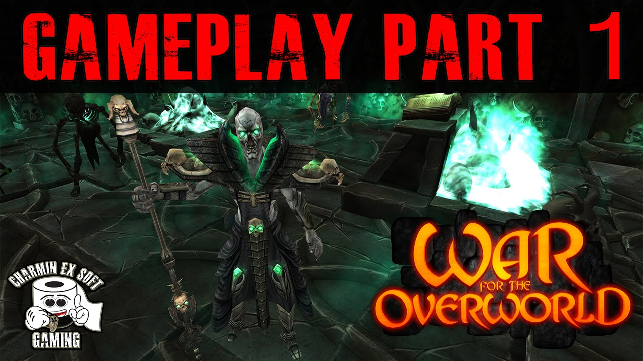 War For The Overworld Gameplay Part 1 Youtube