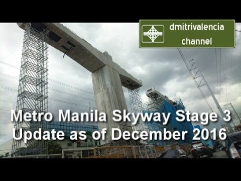Metro Manila Skyway Stage 3 update as of December 2016