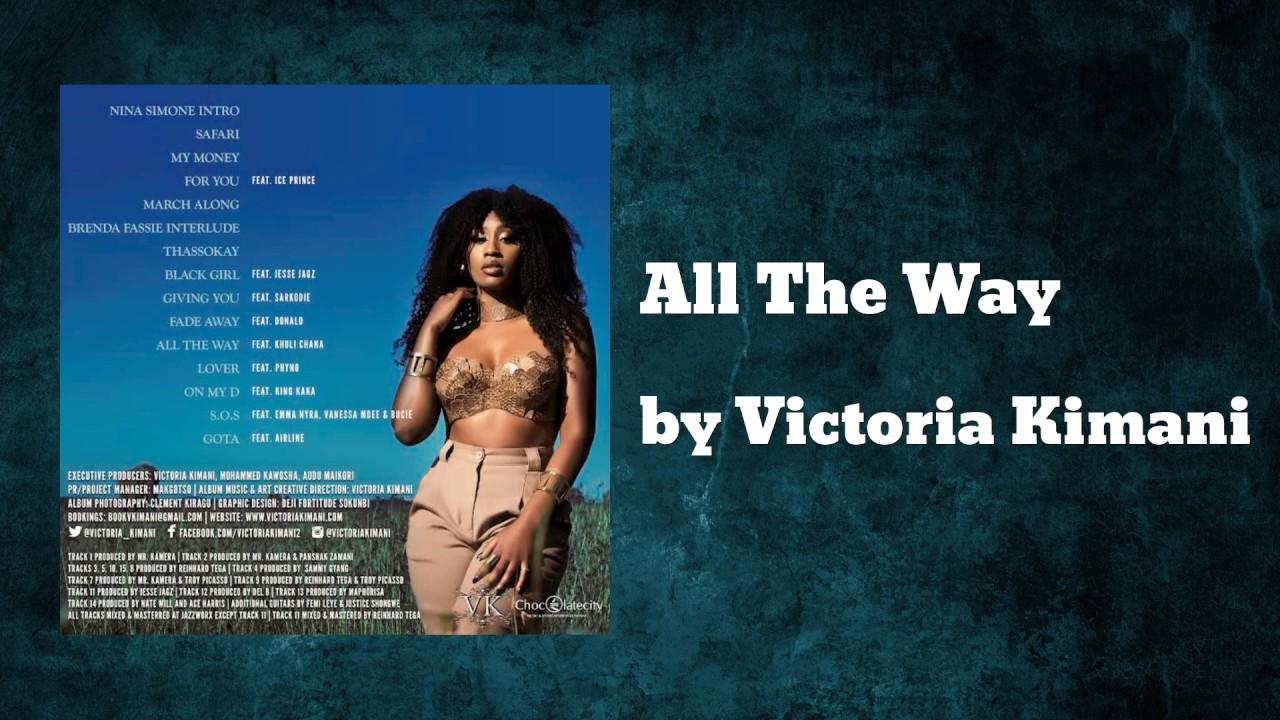 Download All The Way ft Khuli Chana - Victoria Kimani