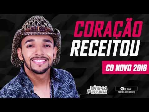 UNHA PINTADA - CORAÇÃO RECEITOU [ MÚSICA NOVA] CD COMPLETO 2018