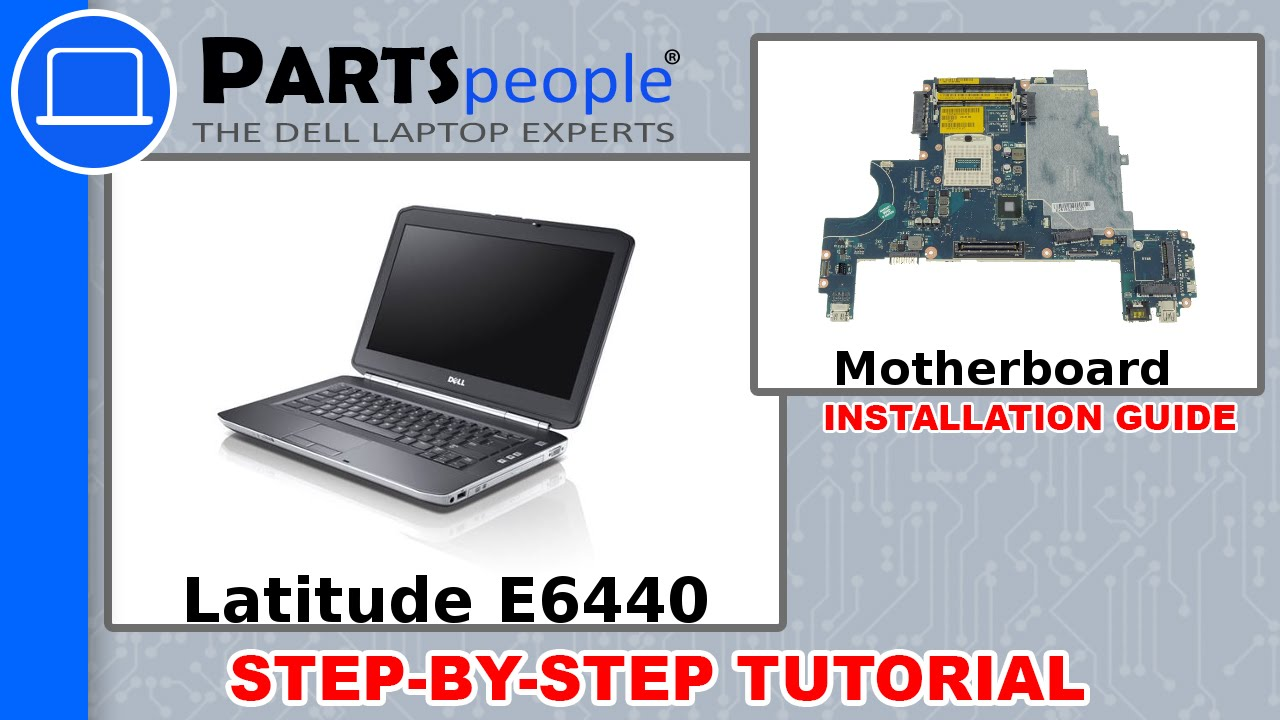 Dell Latitude E6440 Motherboard Removal and Installation