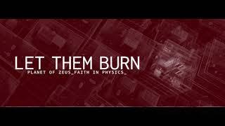 Planet Of Zeus - Let Them Burn (Official Audio)