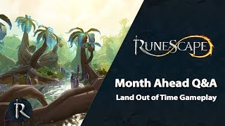 RuneScape Month Ahead Q&A (July 2019) - Land Out of Time Gameplay