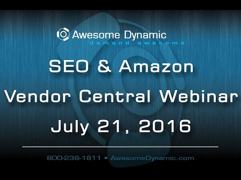 Free Amazon Vendor Central Consulting & SEO Webinar!