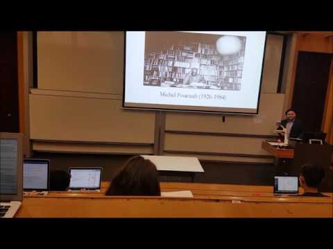 Mathew Toll: Lecture on Michel Foucault, 'Power/Knowledge Subjectivity'