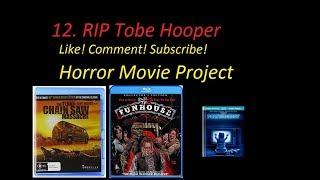 12. Tobe Hooper Rip The Texas Chainsaw Massacre, Poltergeist & Funhouse
