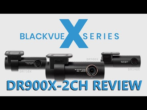 Blackvue DR900X-2CH Review - X Series 4G LTE Cloud In-Depth