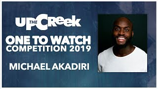 ONE TO WATCH COMPETITION // Heat 2 - Michael Akadiri  - Stand Up Comedy - Funny