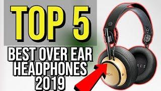 ✅ TOP 5: Best Over Ear Headphones 2019