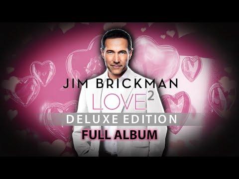 Jim Brickman - Love 2 Full Album