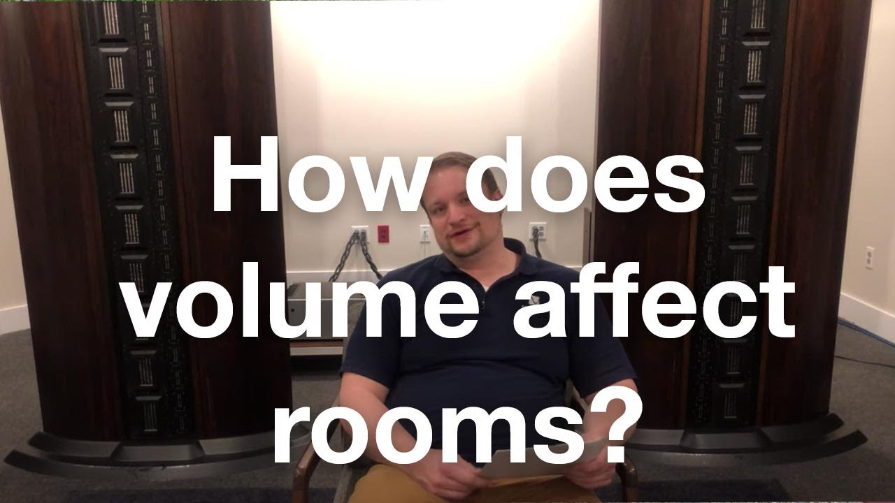How does volume level affect rooms?