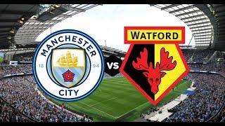 مشاهدة مباراة مانشستر سيتي وواتفورد بث مباشر اليوم 04-12-2018 الدوري الانجليزي man city vs watford