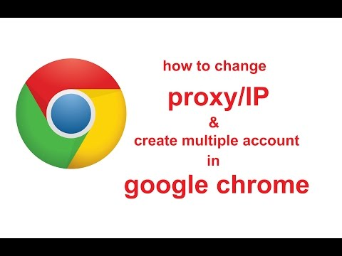 How To Change Proxy/IP || Create Multiple Account In Google Chrome