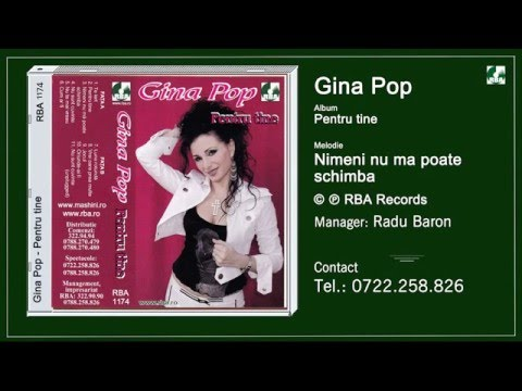GINA POP - Nimeni nu ma poate schimba