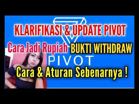 PIVOT Cara Jadi Rupiah, Bukti Withdraw, Cara & Peraturan Sebenarnya !