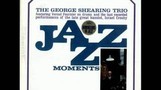Like Someone In Love: The George Shearing Trio
